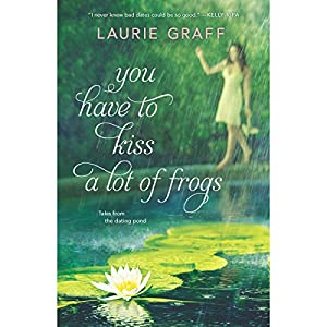 You Have to Kiss a Lot of Frogs Audiobook