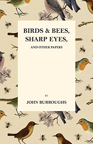 birds-and-bees-sharp-eyes-and-other-papers
