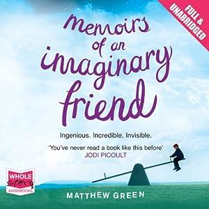 Memoirs of an Imaginary Friend Audiobook