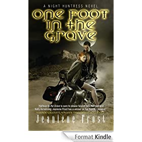 One Foot in the Grave: A Night Huntress Novel (English Edition)