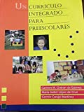 Un Curriculo Integrado Para Preescolares