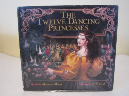 The Twelve Dancing Princesses 1St Edition