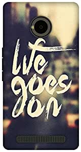 The Racoon Grip life goes on hard plastic printed back case for Yu Yuphoria
