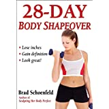 28-Day Body Shapeover ~ Brad Schoenfeld