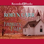 Forbidden Falls: Virgin River, Book 8 (       UNABRIDGED) by Robyn Carr Narrated by Therese Plummer