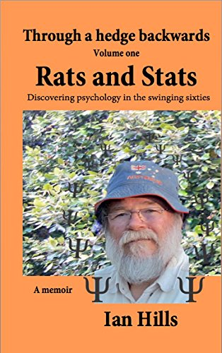 through-a-hedge-backwards-volume-1-rats-and-stats-discovering-psychology-in-the-swinging-sixties-eng