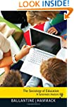 The Sociology of Education: A Systema...