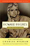 Howard Hughes: The Secret Life (0312329970) by Higham, Charles