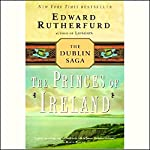 Princes of Ireland: The Dublin Saga | Edward Rutherfurd