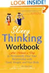 Skinny Thinking Workbook:Five Minutes...
