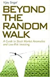 Beyond the Random Walk: A Guide to Stock Market Anomalies and Low-Risk Investing (Financial Management Association Survey and Synthesis Series)