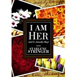 I Am Her... and it's Actually Okay!