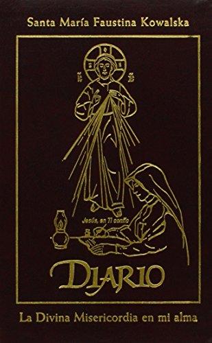 Diario de Santa Maria Faustina Kowalska / Diary of Saint Maria Faustina Kowalska: La Divina Misericordia en mi alma