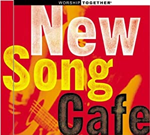 Worship Together: New Song Cafe