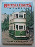 British Trams in Camera (1874723230) by Thompson, Julian