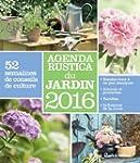 Agenda Rustica du jardin 2016