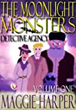 The Moonlight Monsters Detective Agency Volume One
