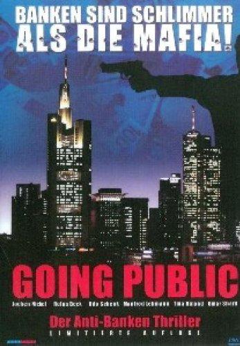 Going Public - Banken sind schlimmer als die Mafia! [Limited Edition]
