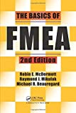 img - for The Basics of FMEA, 2nd Edition 2nd edition by Mikulak, Raymond J., McDermott, Robin, Beauregard, Michael (2008) Paperback book / textbook / text book