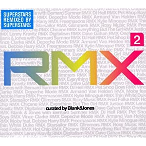 Sampler - RMX 2 (Superstars remixed by Superstars) curated by Blank & Jones