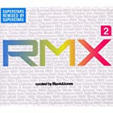 Rmx 2 Curated By Blank & Jonesvon &#34;Various&#34;
