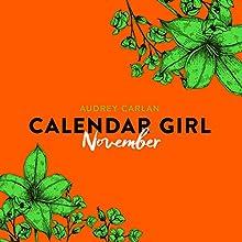 November (Calendar Girl 11) Hörbuch von Audrey Carlan Gesprochen von: Dagmar Bittner