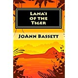 Lana'i of the Tiger (Islands of Aloha Mystery Series Book 3) ~ JoAnn Bassett