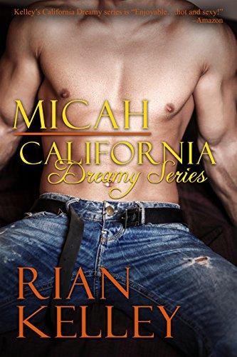 MICAH (A California Dreamy Novel Book 3) PDF