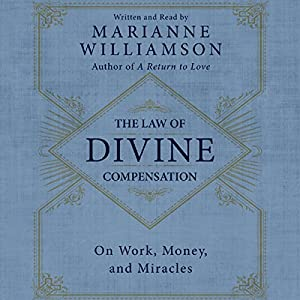The Law of Divine Compensation Hörbuch