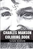 img - for Charles Manson Coloring Book: Metaphysical and Helter Skelter Meditational Coloring Book book / textbook / text book
