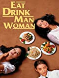 Movie - Eat Drink Man Woman