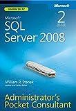 Microsoft® SQL Server® 2008 Administrator's Pocket Consultant, Second Edition