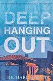 Richard Gwyn Deep Hanging Out