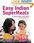 Easy Indian Supermeals for Babies, To...