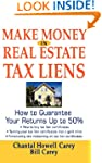 Make Money in Real Estate Tax Liens:...
