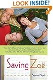 Saving Zoe: A Novel