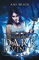 Dark Divinity: A Cursed Book