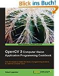 OpenCV 2 Computer Vision Application...