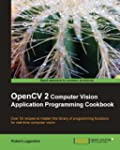 OpenCV 2 Computer Vision Application...