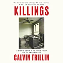 Killings | Livre audio Auteur(s) : Calvin Trillin Narrateur(s) : Robert Fass