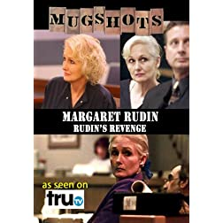 Mugshots: Margaret Rudin - Rudin's Revenge (Amazon.com exclusive)