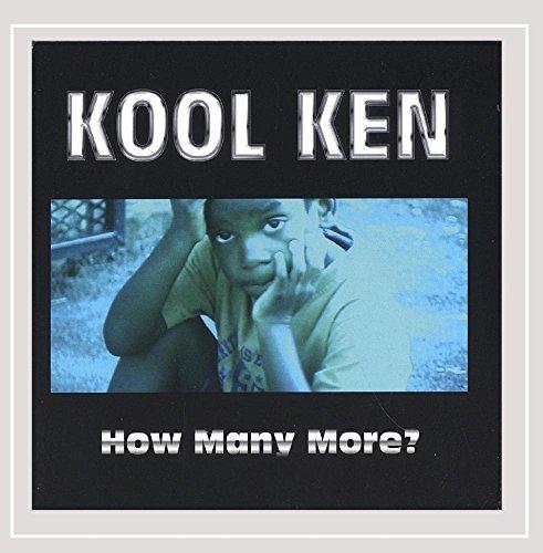 Kool Ken - How Many More? [Explicit]