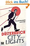 D�sterbusch City Lights: Roman