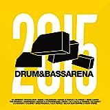 Drum & Bass Arena 2015 [Explicit]