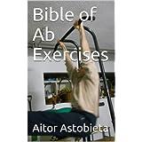 Bible of Ab Exercises (Bodyweight Exercises)