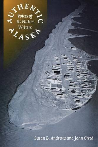 authentic-alaska-voices-of-its-native-writers-american-indian-lives-by-susan-b-andrews-1998-01-01