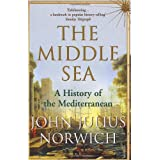 The Middle Sea: A History of the Mediterraneanby Viscount John Julius...