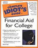 Complete Idiots Guide to Financial Aid for College