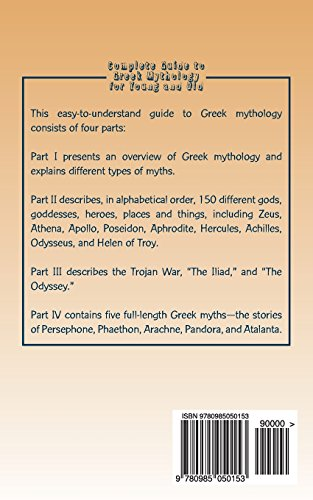 Complete Guide to Greek Mythology for Young and Old