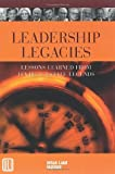 img - for Leadership Legacies: Lessons Learned From Ten Real Estate Legends book / textbook / text book